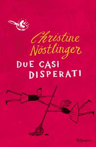 Libro Due casi disperati Christine Nöstlinger