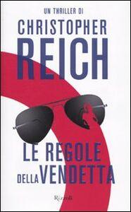 Libro Le regole della vendetta Christopher Reich