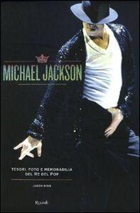 Michael Jackson. Tesori, foto e memorabilia del re del pop
