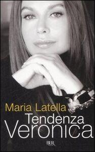 Libro Tendenza Veronica Maria Latella