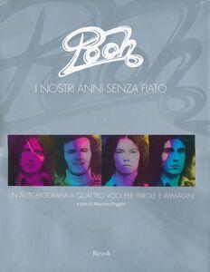 Foto Cover di Pooh. I nostri anni senza fiato, Libro di  edito da Rizzoli