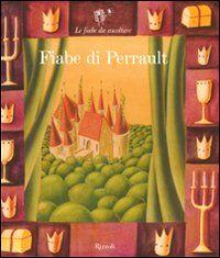 Fiabe di Perrault. Con 2 CD Audio