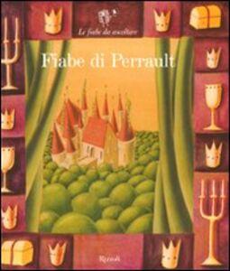 Libro Fiabe di Perrault. Con 2 CD Audio Paola Parazzoli