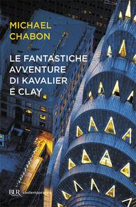 Libro Le fantastiche avventure di Kavalier e Clay Michael Chabon