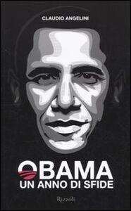 Libro Obama. Un anno di sfide Claudio Angelini