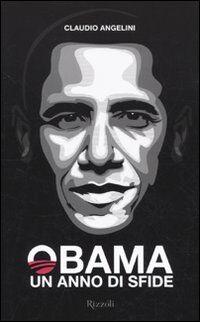 Obama. Un anno di sfide