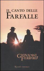 Libro Il canto delle farfalle Giovanni Ferrero