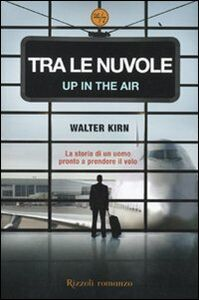 Libro Tra le nuvole-Up in the air Walter Kirn