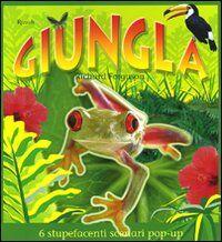 Giungla. Libro pop-up