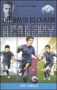 Voluntariadobaleares2014.es Guai gemelli. The David Beckham Academy. Vol. 1 Image