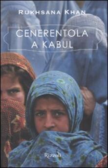 Voluntariadobaleares2014.es Cenerentola a Kabul. Ediz. illustrata Image