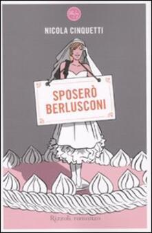 Rallydeicolliscaligeri.it Sposerò Berlusconi Image