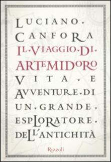 Promoartpalermo.it Il viaggio di Artemidoro. Vita e avventure di un grande esploratore dell'antichità Image