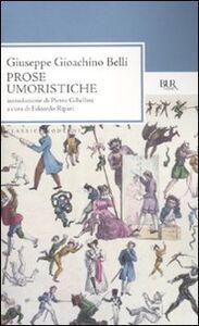 Libro Prose umoristiche Gioachino Belli