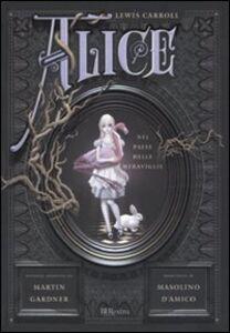 Libro Alice nel paese delle meraviglie-Attraverso lo specchio e quello che Alice vi trovò Lewis Carroll