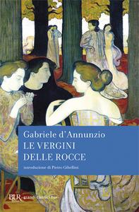 Libro Le vergini delle rocce Gabriele D'Annunzio