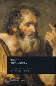 Foto Cover di Protagora. Testo greco a fronte, Libro di Platone, edito da BUR Biblioteca Univ. Rizzoli