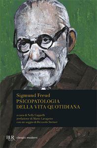 Libro Psicopatologia della vita quotidiana Sigmund Freud