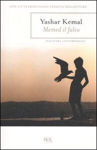 Foto Cover di Memed il falco, Libro di Yashar Kemal, edito da BUR Biblioteca Univ. Rizzoli