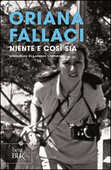 Libro Niente e così sia Oriana Fallaci