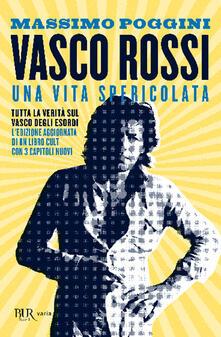 Voluntariadobaleares2014.es Vasco Rossi. Una vita spericolata Image