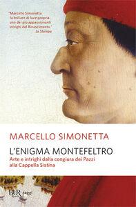 Libro L' enigma Montefeltro Marcello Simonetta