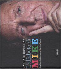 L' alfabeto di Mike. Una biografia illustrata da Allegria a Zapping