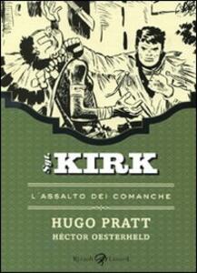 L' assalto dei Comanche. Sgt. Kirk. Vol. 2