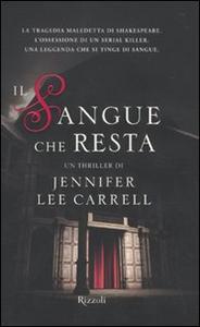 Libro Il sangue che resta Jennifer L. Carrell