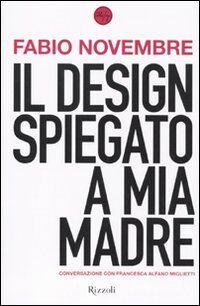 Il design spiegato a mia madre
