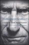 Libro I conti con me stesso. I diari 1957-1978 Indro Montanelli