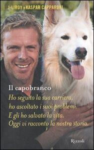 Libro Il capobranco J. Liroy , Kaspar Capparoni