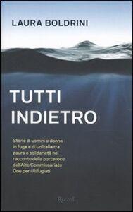 Foto Cover di Tutti indietro, Libro di Laura Boldrini, edito da Rizzoli