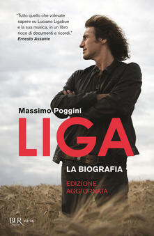 Liga. La biografia. Nuova ediz. - Massimo Poggini - copertina