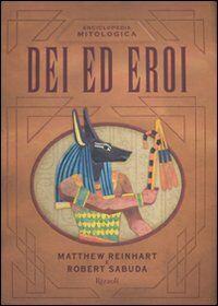 Enciclopedia mitologica. Dei ed eroi. Libro pop-up