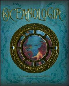 Foto Cover di Oceanologia, Libro di  edito da Rizzoli