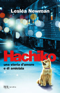Libro Hachiko. Una storia d'amore e di amicizia Lesléa Newman