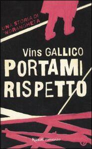 Libro Portami rispetto Vins Gallico