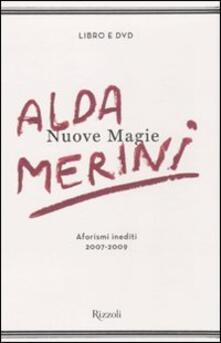 Nuove magie. Aforismi inediti 2007-2009. Con DVD - Alda Merini - copertina
