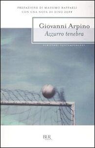 Libro Azzurro tenebra Giovanni Arpino