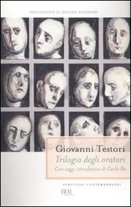 Libro Trilogia degli oratori: Conversazione con la morte-Interrogatorio a Maria-Factum est Giovanni Testori