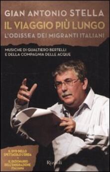 Il viaggio più lungo. Lodissea dei migranti italiani. Con DVD.pdf