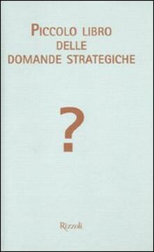 Piccolo libro delle domande strategiche.pdf