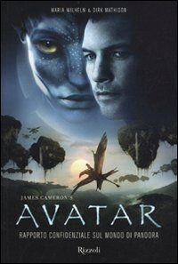 James Cameron's avatar. Rapporto confidenziale sul mondo di Pandora