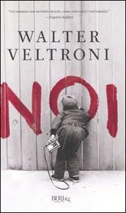 Libro Noi Walter Veltroni