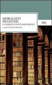 Libro Moralisti francesi