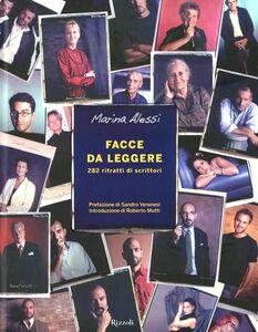 Libro Facce da leggere. 282 ritratti di scrittori Marina Alessi