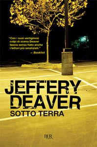 Libro Sotto terra Jeffery Deaver