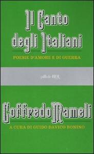 Il canto degli italiani. Poesie d'amore e di guerra