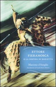 Ettore Fieramosca o la disfida di Barletta - Massimo D'Azeglio - copertina